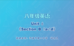 【4月30日】八年级英语Unit6《Section B 1a-1d》